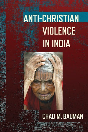 New Book Details Anti-Christian Hostility in India